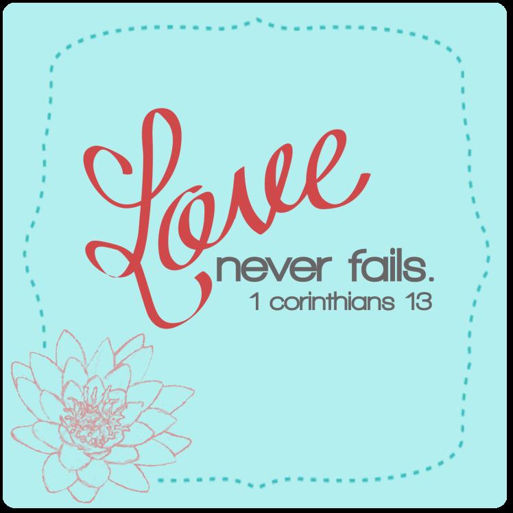 2.14.14-Love-Never-Fails