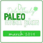paleo meal plan march 2014