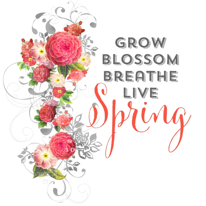 grow blossom breathe live spring printable