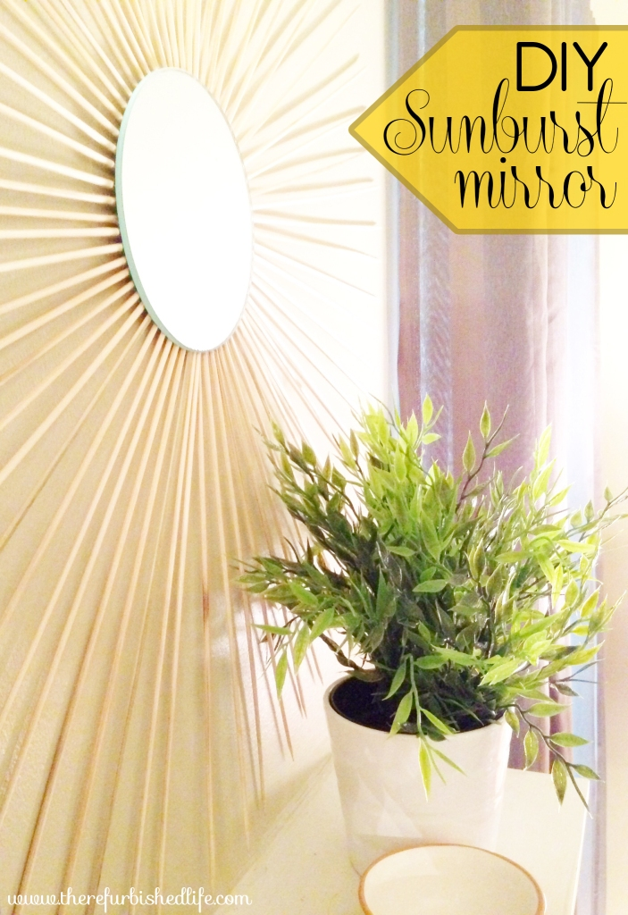 5.16.14 diy sunburst mirror