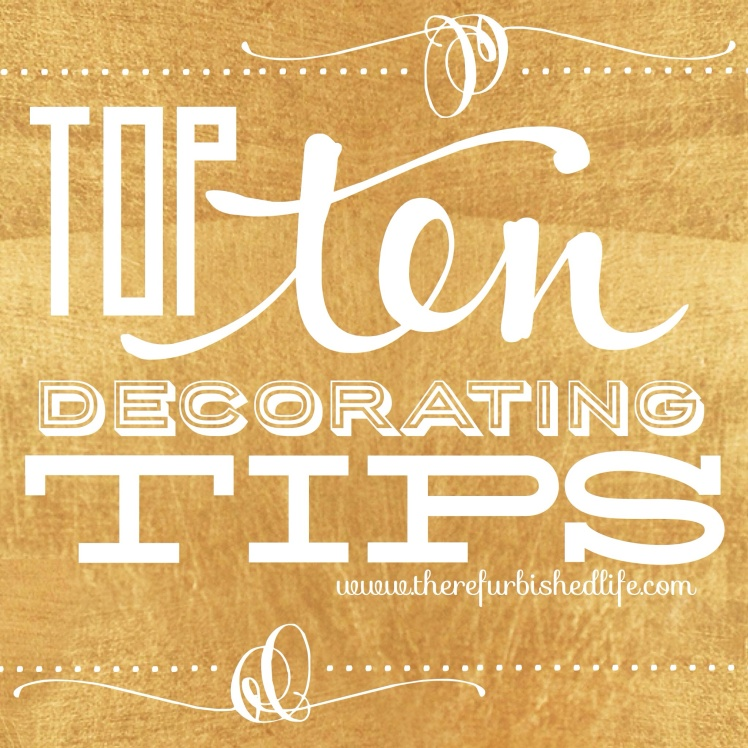 top ten decorating tips